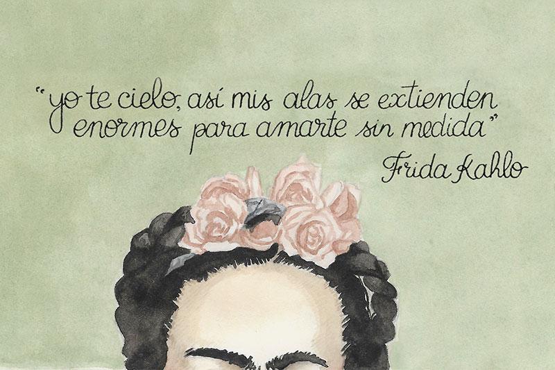 """""""Yo te cielo..."""" Frida Kahlo"""